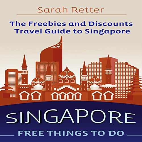 Singapore: Free Things to Do audiobook cover art