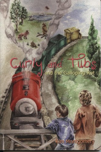 Book: Curly and Tubs and the Galloping Rot by Kim Montgomery