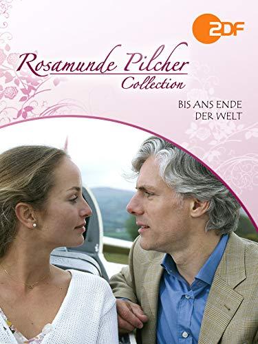 Rosamunde Pilcher: Bis ans Ende der Welt