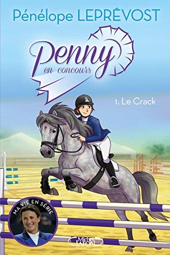 Penny en concours - tome 1 Le crack (1)