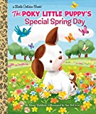 The Poky Little Puppy's Special Spring Day (Little Golden Book)