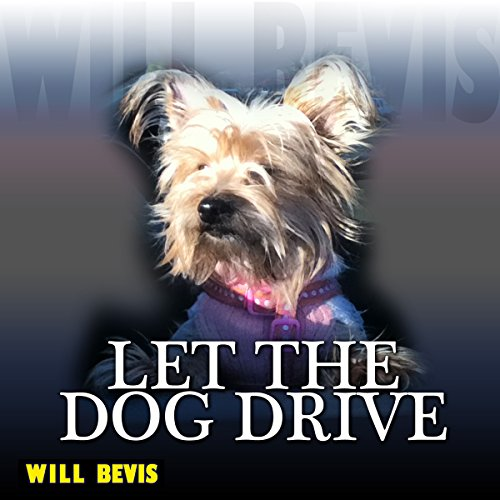 Let the Dog Drive audiobook cover art