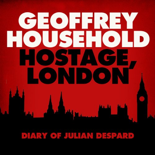 Hostage: London - The Diary of Julian Despard audiobook cover art