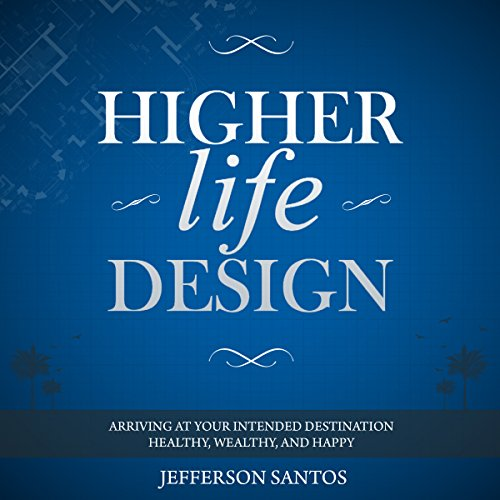 Higher Life Design audiobook cover art