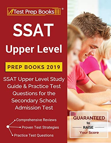 SSAT Upper Level Prep Books 2019: SSAT Upper Level Study Guide & Practice Test Questions for the Secondary School Admission Test