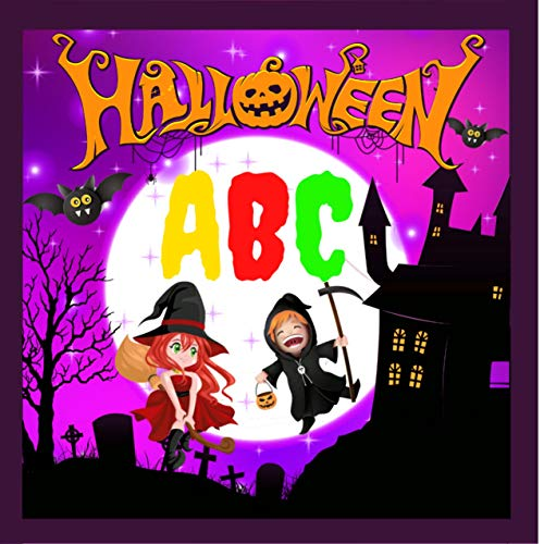 Halloween ABC: Fun book for kids and toddlers, alphabet for preschoolers and preschoolers, girls, boys,...