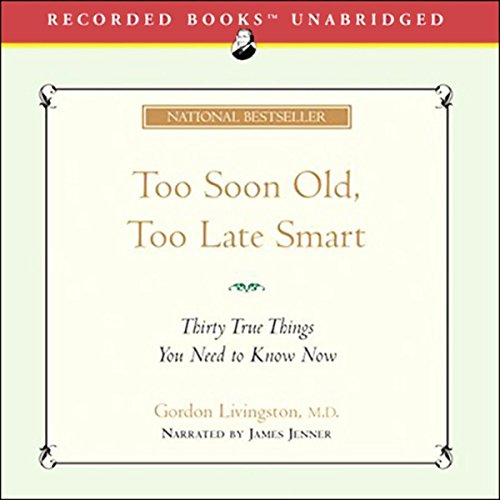 Too Soon Old, Too Late Smart audiobook cover art