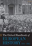 The Oxford Handbook of European History, 1914-1945 (Oxford Handbooks)
