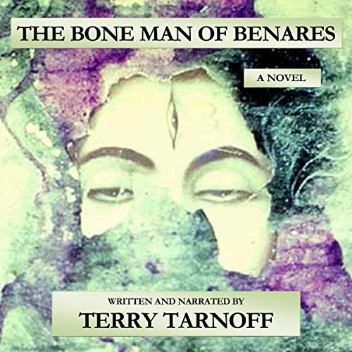 The Bone Man of Benares audiobook cover art