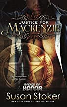 Justice for Mackenzie: Badge of Honor: Texas Heroes Series, Book 1 by Susan Stoker (2016-06-20)