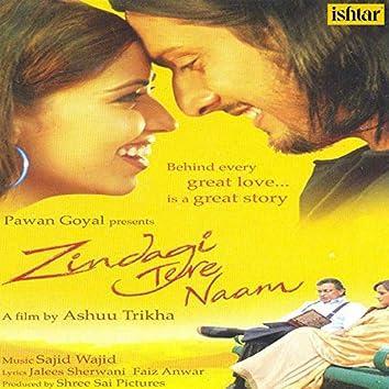 Zindagi Tere Naam (Original Motion Picture Soundtrack)