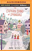 The Orphan Band of Springdale