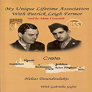 My Unique Lifetime Association with Patrick Leigh Fermor audiobook cover art