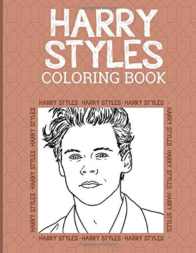 Harry Styles Coloring Book: Harry Styles Coloring Books For Kid And Adult (Workbook And Activity Books)