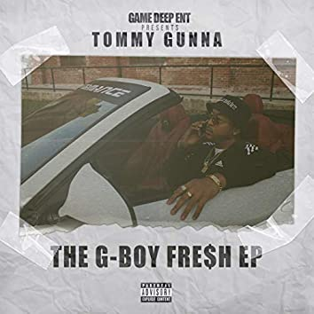 The G-Boy Fresh EP