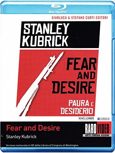 Fear And Desire-Paura E Desiderio