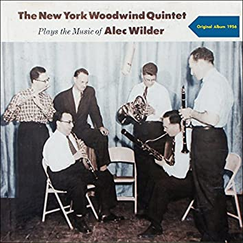 The New York Woodwind Quintet Plays the Music of Alec Wilder