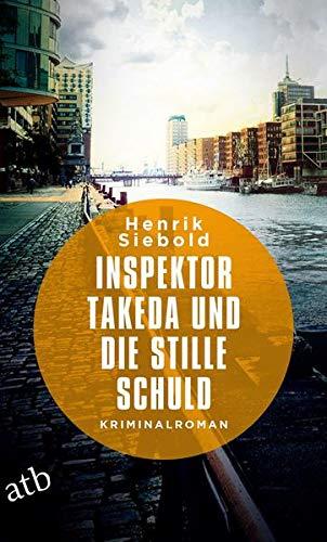 Buchseite und Rezensionen zu 'Inspektor Takeda und die stille Schuld' von Henrik Siebold
