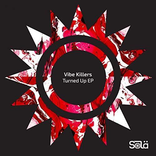 Vibe Killers