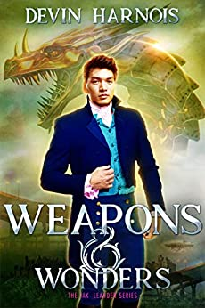 Weapons & Wonders (Jak & Leander Book 2) by [Devin Harnois]