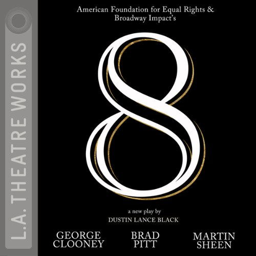 8                   By:                                                                                                                                 Dustin Lance Black                               Narrated by:                                                                                                                                 George Clooney,                                                                                        Brad Pitt,                                                                                        Martin Sheen,                   and others                 Length: 2 hrs and 6 mins     128 ratings     Overall 4.3