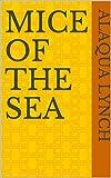Mice Of The Sea (German Edition)