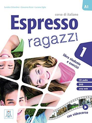 Espresso ragazzi 1: Espresso ragazzi 01. Lehr- und Arbeitsbuch mit DVD-ROM und Audio-CD: corso di italiano