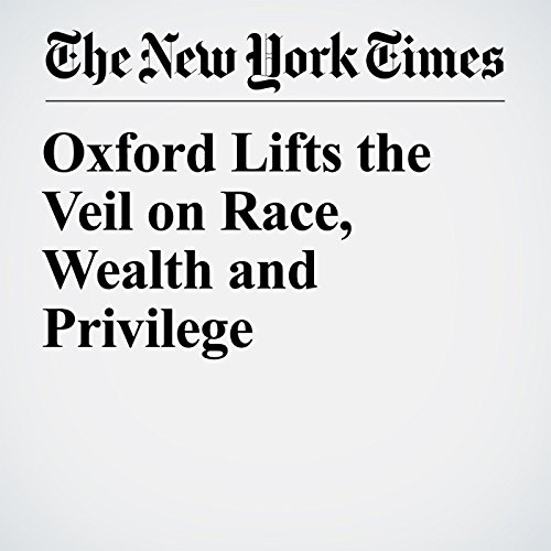 Oxford Lifts the Veil on Race, Wealth and Privilege copertina