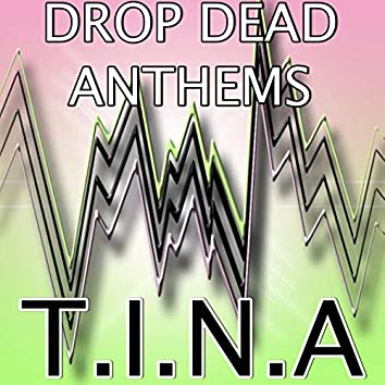 T.I.N.A. (Fuse Odg and Angel)