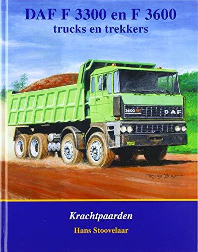 DAF F3300 en F3600: trucks en trekkers