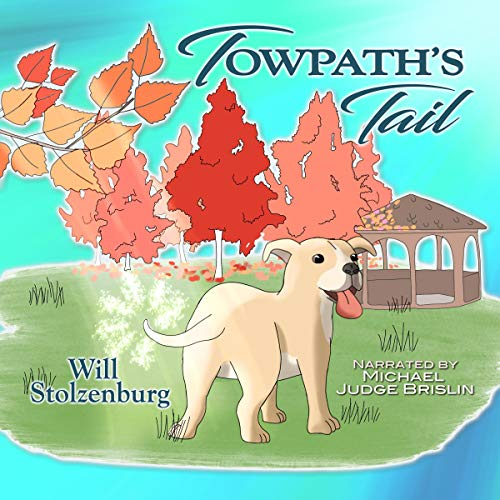 Towpath's Tail Audiobook By Will Stolzenburg cover art