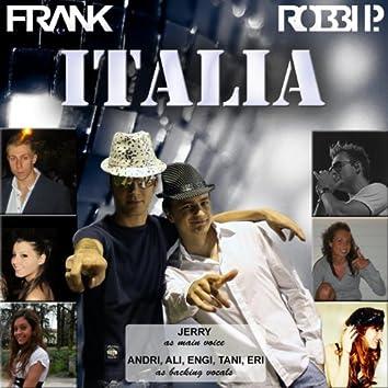 Italia (feat. Jerry, Andri, Ali, Engi, Tani, Eri) [Frank e Robbi P.]