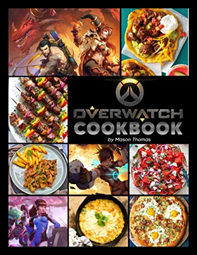 Overwatch Cookbook: Cooking Is Great