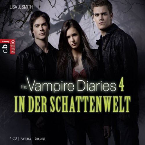 In der Schattenwelt (The Vampire Diaries 4) Titelbild