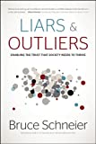 Image of Liars and Outliers: Enabling the Trust that Society Needs to Thrive