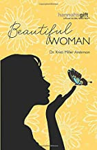 Hannah's Gift Beautiful Woman