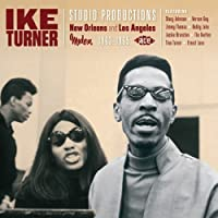 Studio Productions: New Orleans and Los Angeles 1963-1965 by IKE TURNER (2012-04-03)