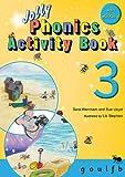 JOLLY PHONICS ACTIVITY BOOK 3 G,O,U,L,F,B: in Precursive Let