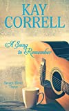 A Song to Remember (Sweet River Book 3)