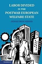 Labor Divided in the Postwar European Welfare State