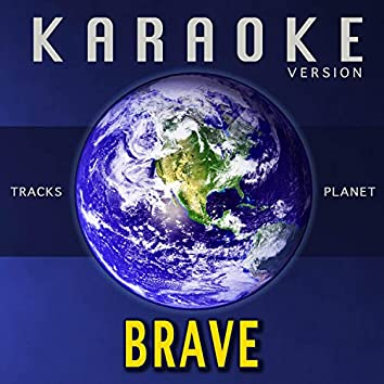 Brave (Karaoke Version)