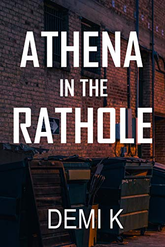 Athena In The Rathole by Demitra Kapsanis ebook deal