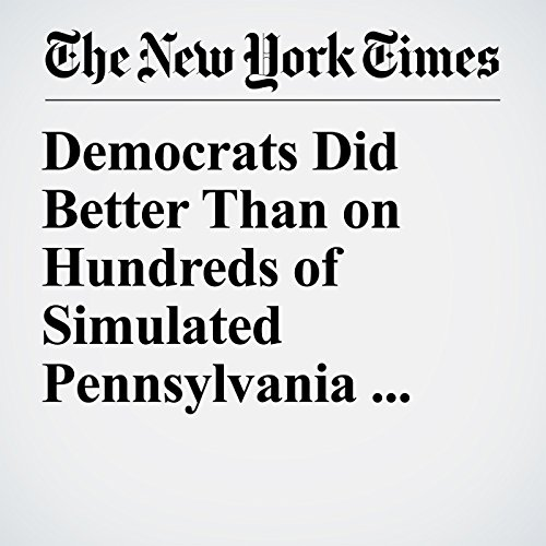 Democrats Did Better Than on Hundreds of Simulated Pennsylvania Maps copertina
