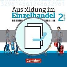 Ausbildung im Einzelhandel 2. Ausbildungsjahr - Bayern - Fachkunde und Arbeitsbuch: 451555-0 und 451560-4 im Paket