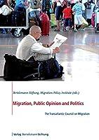 Migration, Public Opinion and Politics