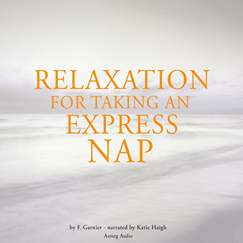 Couverture de Relaxation for taking an express nap