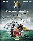 XIII - Tome 8 - Treize contre un - Format Kindle - 7,99 €