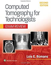 Computed Tomography for Technologists: Exam Review