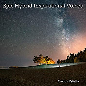 Epic Hybrid Inspirational Voices