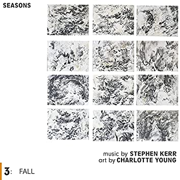 Seasons 3: Fall